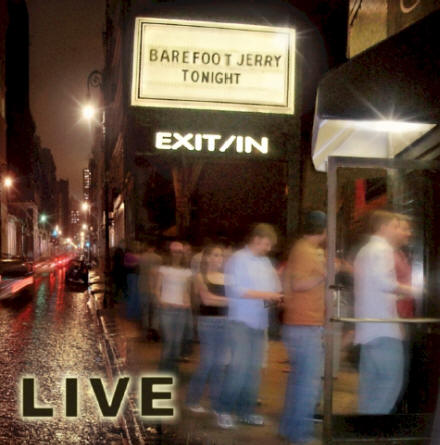 Barefoot Jerry Live at the Exit/In - Album Cover