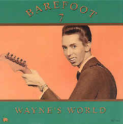 Barefoot 7: Wayne's World now available as mp3 downloads