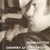 john_austin_country_as_cornbread_ablum_cover