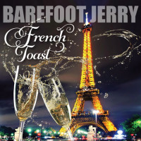 French Toast - Barefoot Jerry
