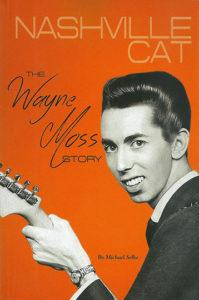 Nashville Cat (The Wayne Moss Story) Book